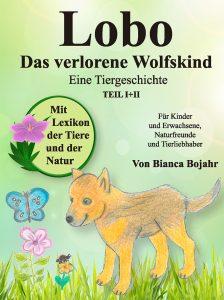 Lobo Das verlorene Wolfskind